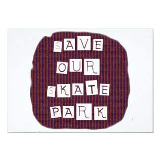 """Save Our Skate Park! Text against red blue back 5"""" X 7"""" Invitation Card"""