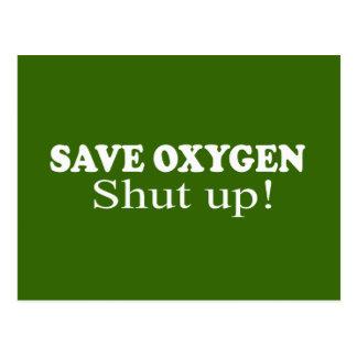 SAVE OXYGEN, SHUT UP POSTCARD