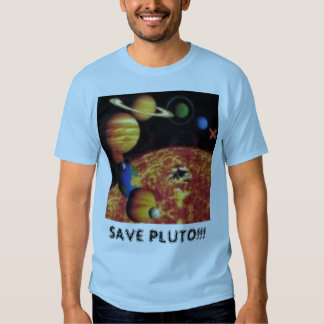 SAVE PLUTO!!! SHIRT