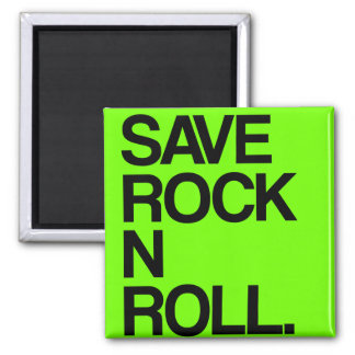 Save Rock N Roll magnet