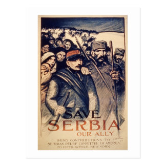 'Save Serbia Our Ally', poster, 1915 (litho) Postcard