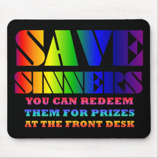Save Sinners Mousepad