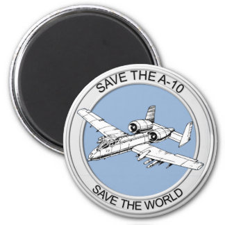Save the A-10 Fridge Magnet