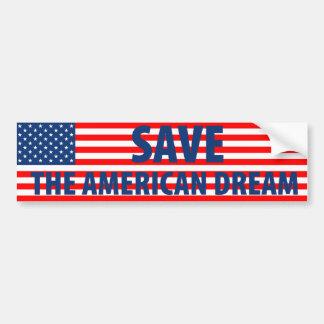Save the American Dream Bumper Sticker