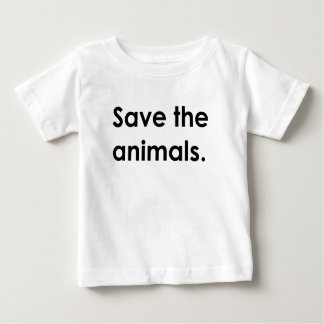"""Save the animals."" baby shirt"
