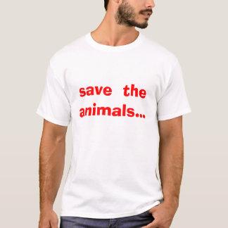 save  the animals... T-Shirt
