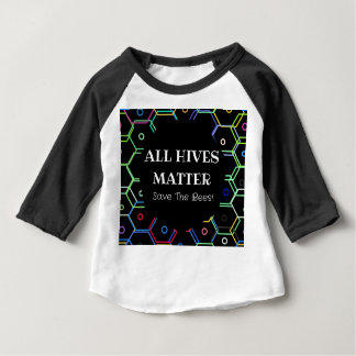 Save The Bees - All Hives Matter Baby T-Shirt