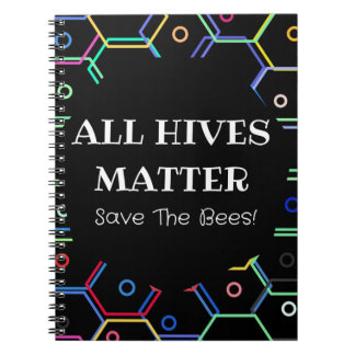 Save The Bees - All Hives Matter Notebooks