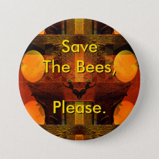 Save The Bees Please Button