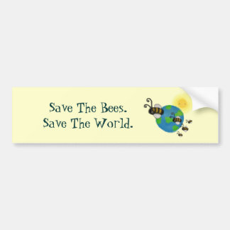 Save The Bees. Save The World. Bumper Sticker