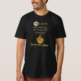 Save The Bees Together (yellow text) T-Shirt