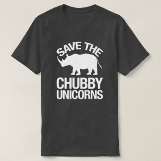 Save the Chubby Unicorns Funny Tshirt