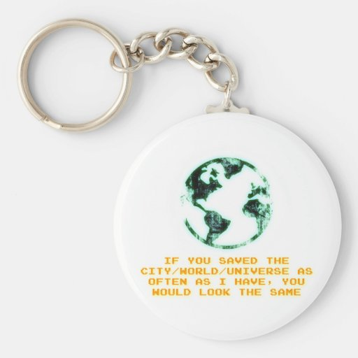 Save the city/world/universe keychains
