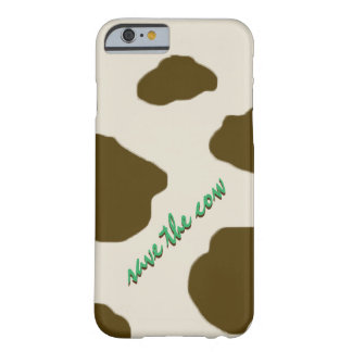 SAVE THE COW brown Barely There iPhone 6 Case