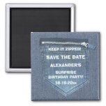Save The Date Birthday Party Keep It Zipped Denim Square Magnet