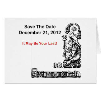 Save The Date, December 21, 2012 - The Apocalypse Card