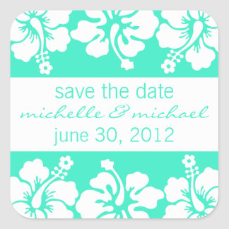 Save The Date Label (Sea Green Hibiscus Flowers) Square Sticker