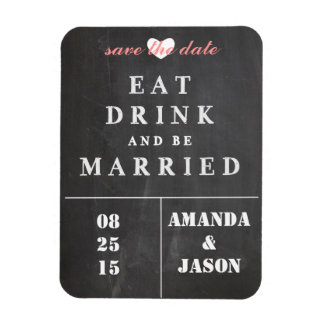 Save the Date Magnet - eat drink be married