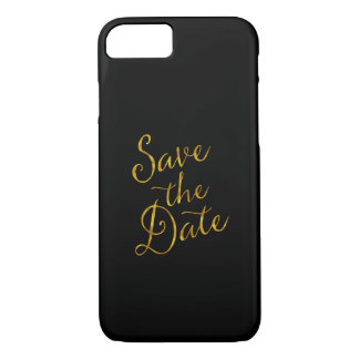 Save The Date Quote Gold Faux Foil Engagement iPhone 7 Case