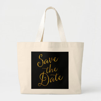 Save The Date Quote Gold Faux Foil Engagement Jumbo Tote Bag