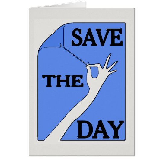 Save The Day, hand on blue,add text Card