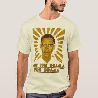 Save the Drama 4 Obama T-Shirt