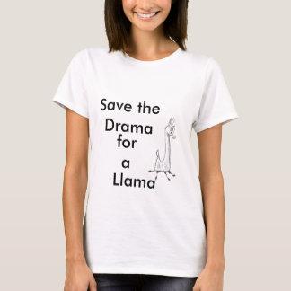 Save the Drama for a Llama T-Shirt