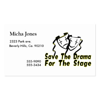 Save The Drama For The Stage Business Cards