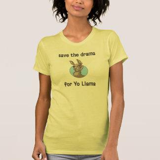 Save the drama for Yo Llama Tshirts