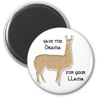 save the drama for your llama 6 cm round magnet