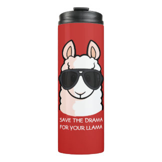 Save the Drama for Your Llama Thermal Tumbler