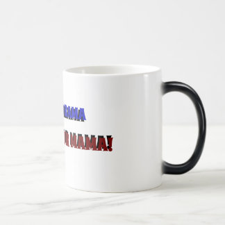 SAVE THE DRAMA FOR YOUR MAMA! MUG