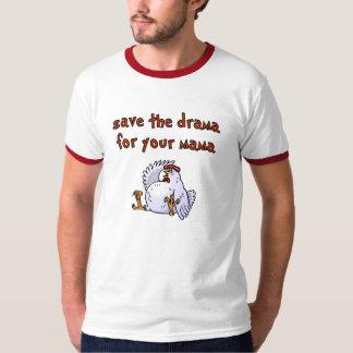 Save The Drama Tshirt