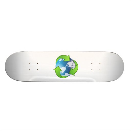 Save the Earth and Recycle Skate Board Deck