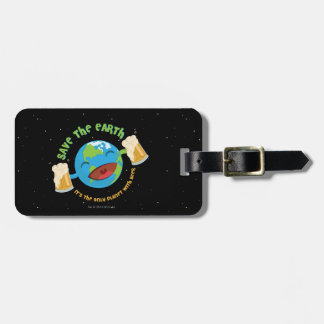 Save The Earth Luggage Tag