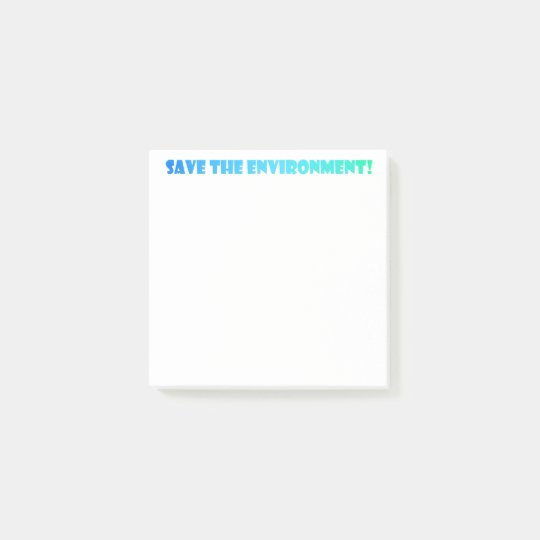 Save the Environment Post-it® Notes
