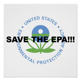 Save the EPA! Resist Trump! Protest! Poster