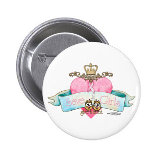 Save the Girls - Give a Hoot Pinback Button