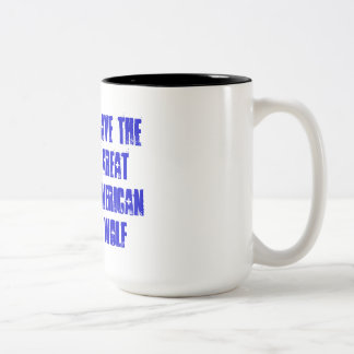 Save The Great American Wolf Mugs