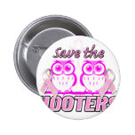 Save The Hooters.png 6 Cm Round Badge