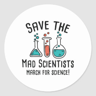 Save The Mad Scientists Classic Round Sticker