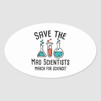 Save The Mad Scientists Oval Sticker