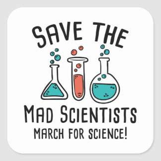 Save The Mad Scientists Square Sticker