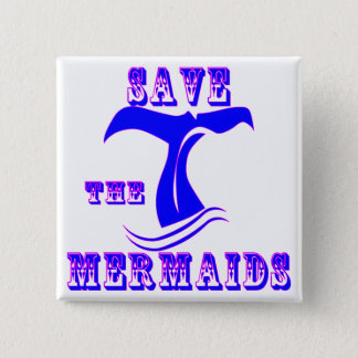 Save The Mermaids 15 Cm Square Badge