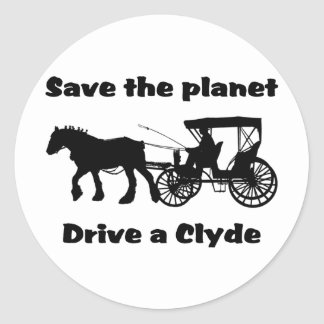Save the Planet Drive a Clyde Classic Round Sticker