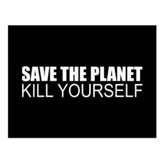 SAVE THE PLANET, KILL YOURSELF POSTCARDS