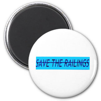 Save the Railings 6 Cm Round Magnet