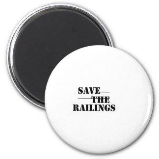 SAVE THE RAILINGS! FRIDGE MAGNET