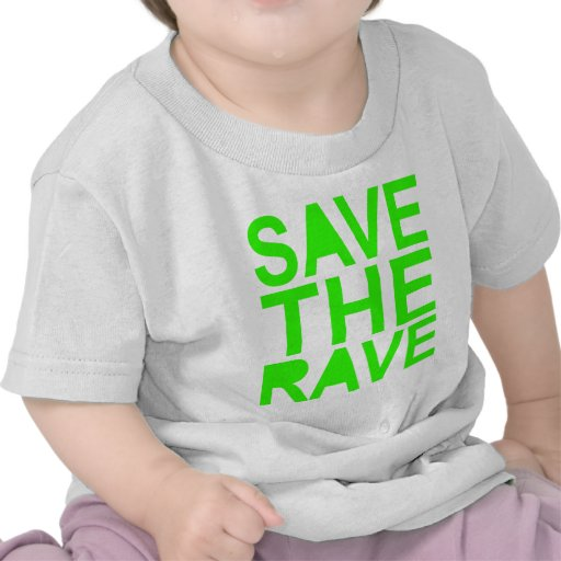 Save the rave green NU RAVE raver 80s scene Tee Shirt