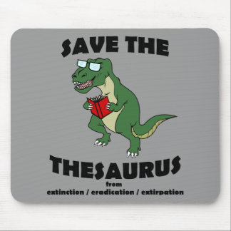 Save The Thesaurus Dinosaur Mouse Pad